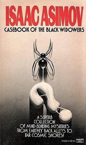Casebook of the Black Widowers by Isaac Asimov [eBook]