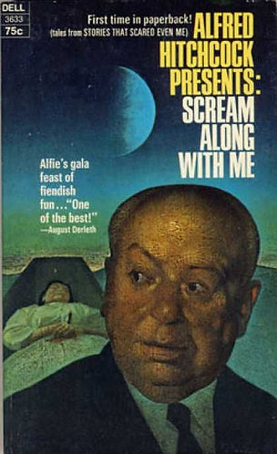 Alfred Hitchcock Presents : Scream Along with Me [eBook]