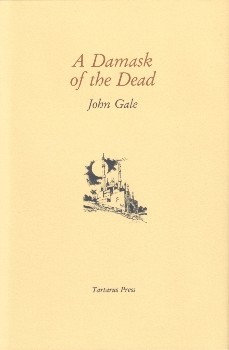 A Damask of the Dead by John Gale [eBook]