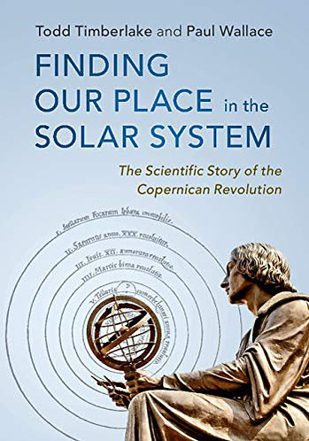 Finding our Place in the Solar System The Scientific Story Copernican Revolution