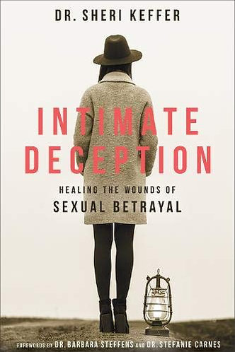 Intimate Deception: Healing the Wounds of Sexual Betrayal by Keffer [eBook]