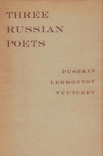 Three Russian Poets Selections from Pushkin, Lermontov & Tyutchev [1944] Nabokov