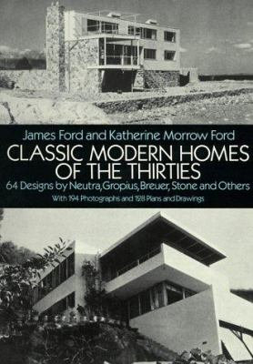 Classic Modern Homes of the Thirties (1930's) Historical House Designs [eBook]