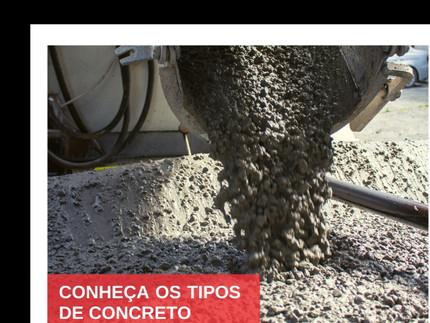 Conheça os tipos de concreto