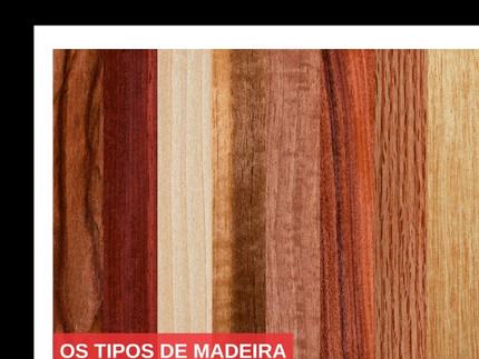 Conheça os tipos de madeira