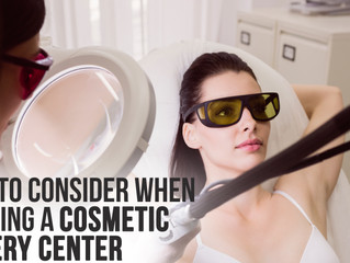 What to Consider When Choosing a Cosmetic Surgery Center