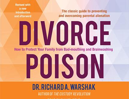 Divorce Poison, Dr. Richard A. Warshak