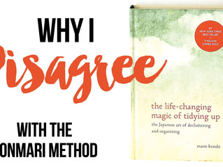 Why I Disagree with Kon Marie Method