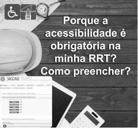 Porque a acessibilidade é obrigatória na RRT