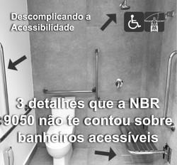 Segredos dos banheiros acessíveis