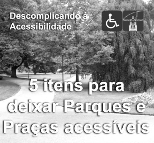 Acessibilidade em parques e praças