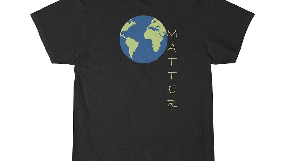Earth Matter #1...... Short Sleeve Tee