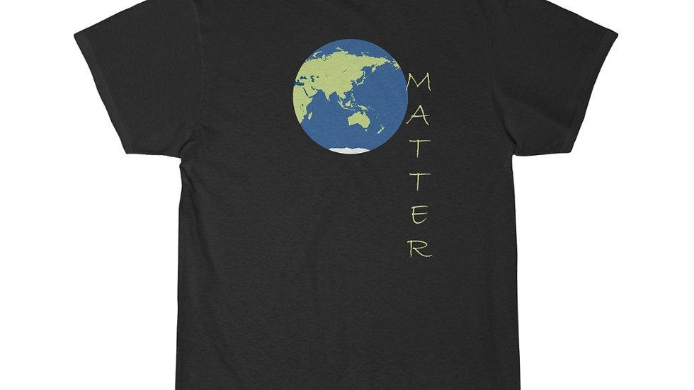 Earth Matter #2..... Short Sleeve Tee