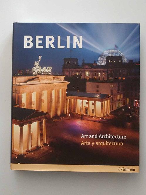 Berlin: Art & Architecture / Arte y arquitectura (English and Spanish Edition)