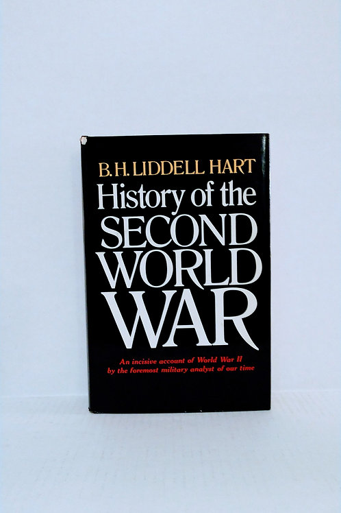 History of the Second World War by Hart B. H. Lidde