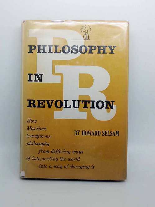 Philosophy in Revolution by Howard Selsam