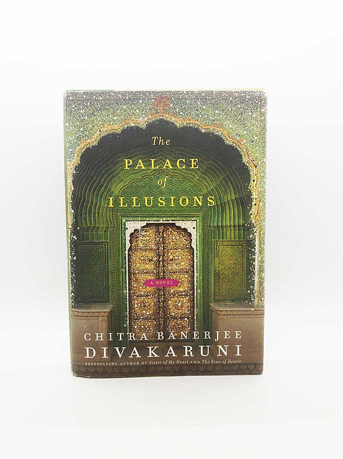 The Palace of Illusions: A Novel by Chitra Banerjee Divakaruni