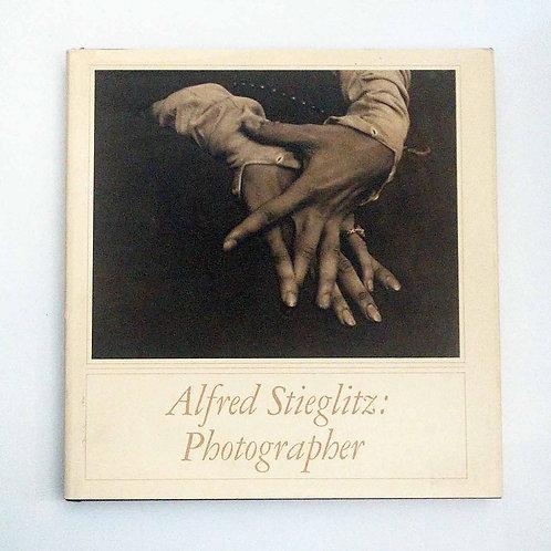 Alfred Stieglitz: Photographer by Doris Bry