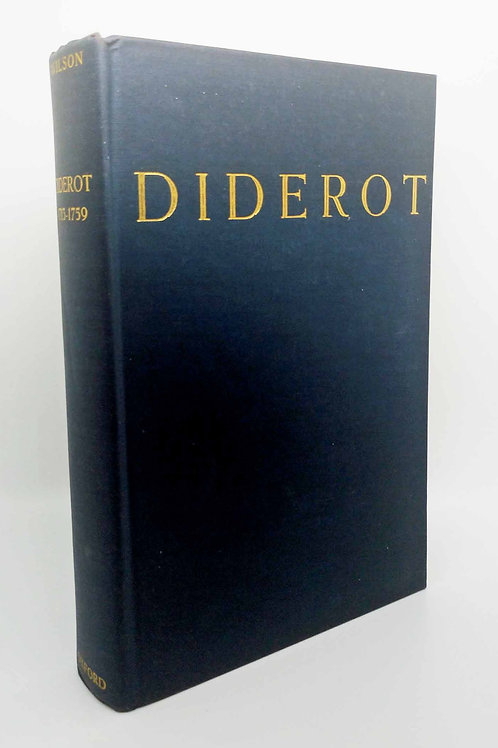 Diderot The Testing Years, 1713-1759 by Arthur M. Wilson