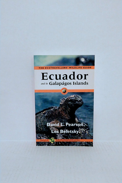 Ecuador and Its Galápagos Islands: The Ecotravellers' Wildlife Guide