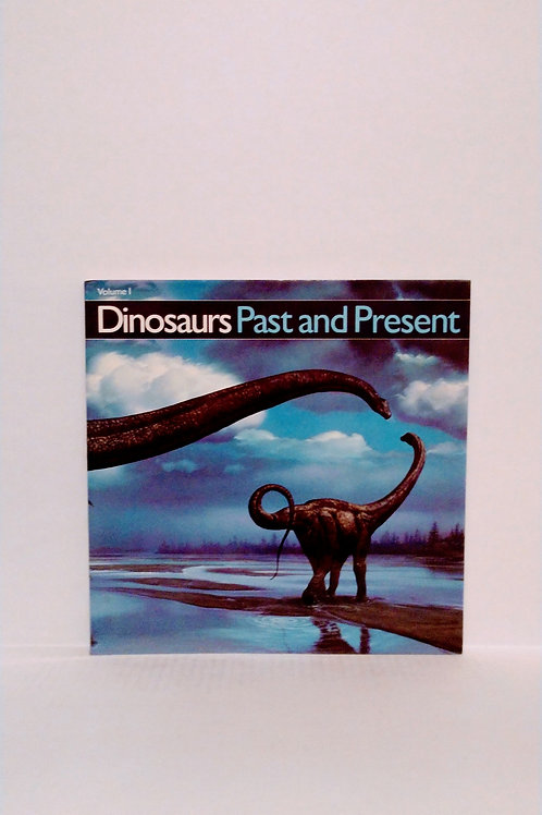 Dinosaurs Past and Present - Volume 1