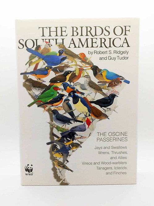 The Birds of South America: Volume 1: The Oscine Passerines by Ridgely & Guy