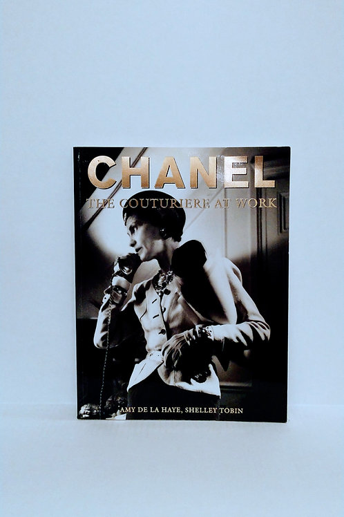 Chanel: The Couturiere at Work by Amy de la Haye and Shelley Tobin