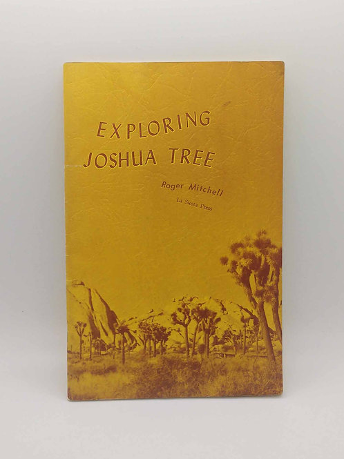 Exploring Joshua Tree (1970 Revised Edition) by Mitchell