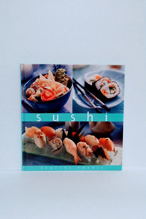 Sushi (Essential Kitchen Series) by Ryuichi Yoshii