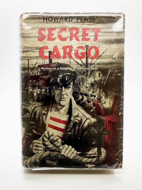 Secret Cargo by Howard Pease