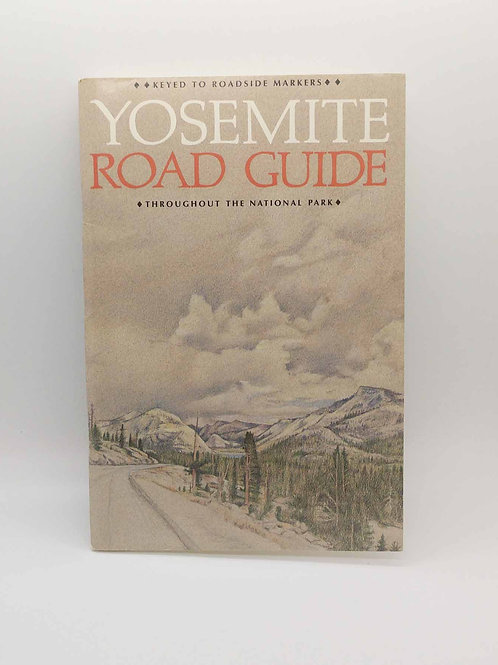 Yosemite Road Guide Richard Ditton and Donald McHenry