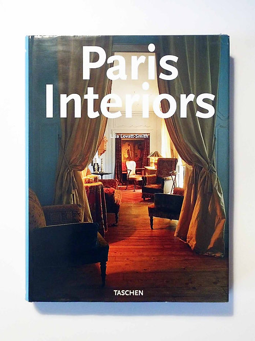 Paris Interiors by Lisa Lovatt-Smith and Angelika Muth