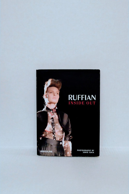 Ruffian: The Story of a Collection by Nicole Phelps