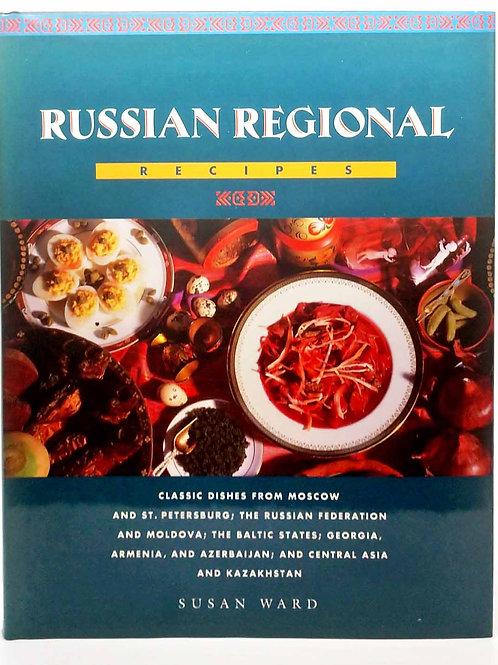 Russian Regional Recipes by Susan Ward