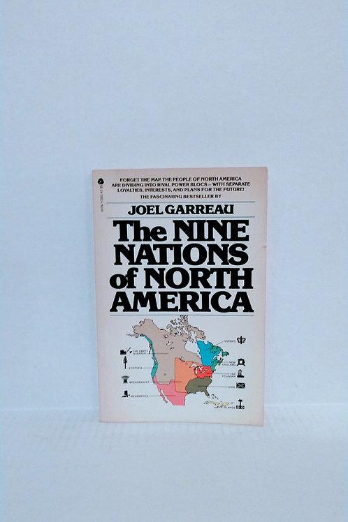 The Nine Nations of North America by Joel Garreau