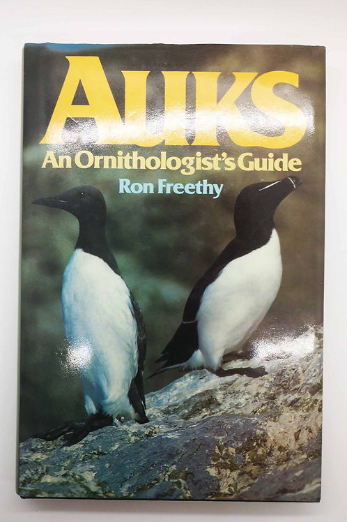 Auks: An Ornithologist's Guide by Ron Freethy