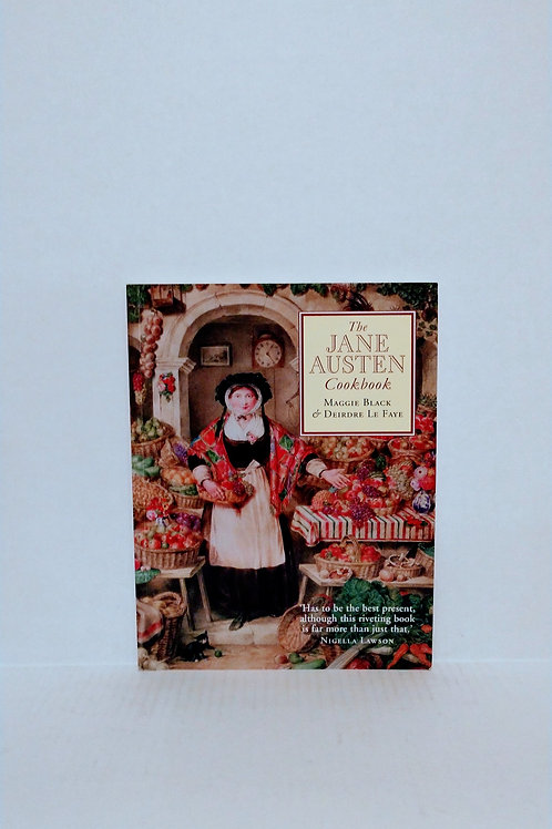 The Jane Austen Cookbook by Maggie Black and Deirdre Le Faye