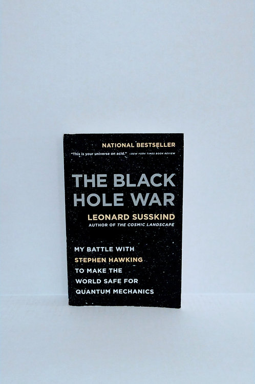The Black Hole War by Leonard Susskin