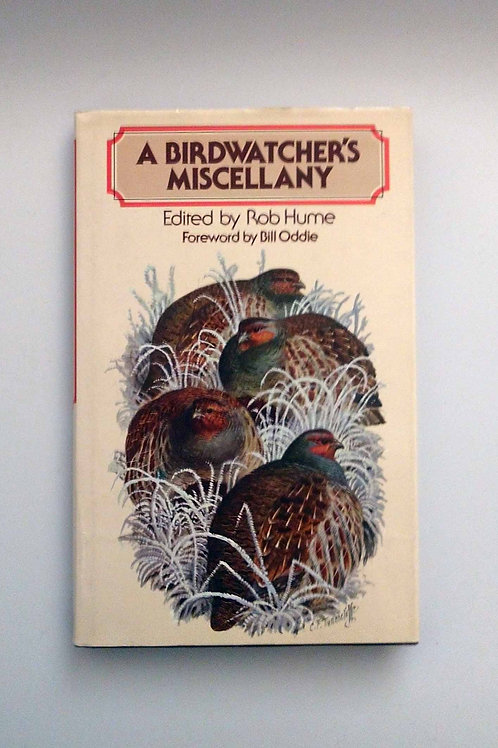 A Birdwatcher's Miscellany by Rob Hume