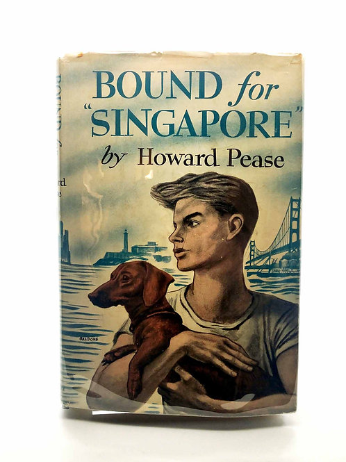 Bound for Singapore by Howard Pease