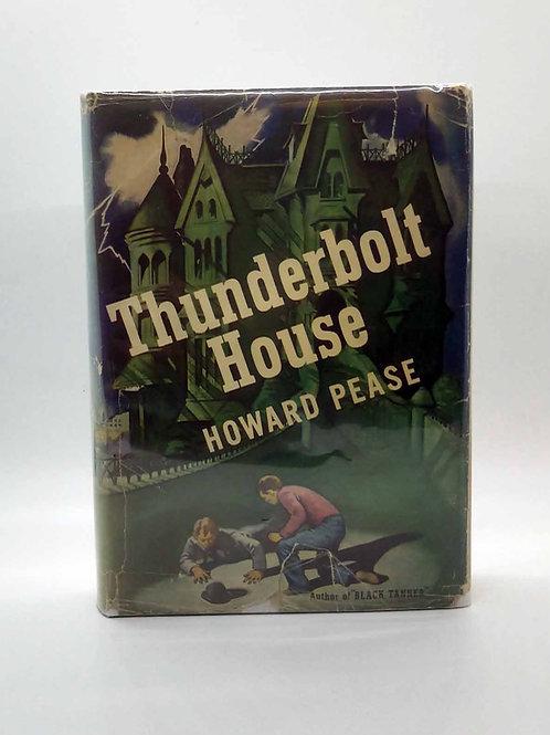 Thunderbolt House by Howard Pease 1944