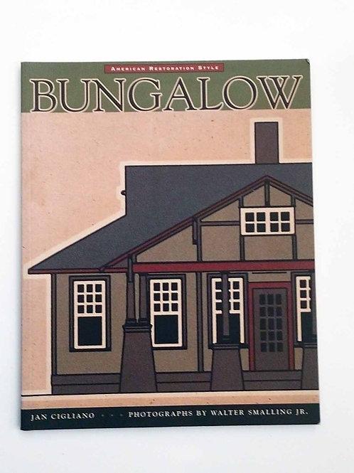 Bungalow: American Restoration Style