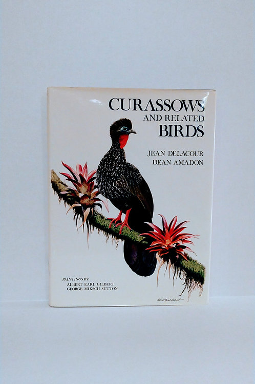Curassows and Related Birds by Jean Delacour