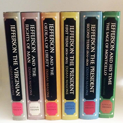 Jefferson and His Time (6 Volumes) by Dumas Malone