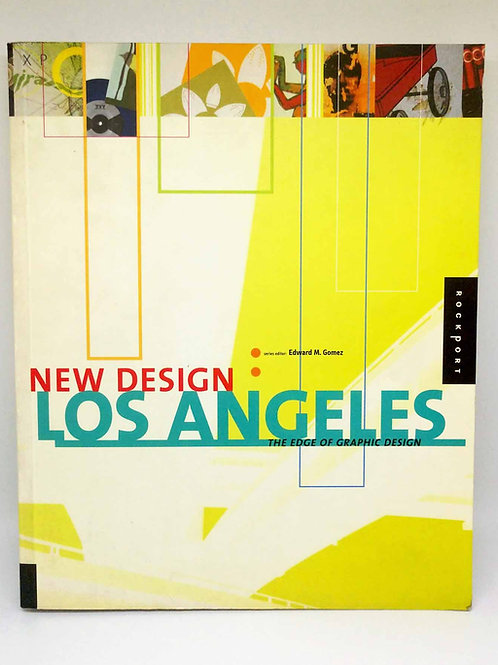 New Design Los Angeles: The Edge of Graphic Design