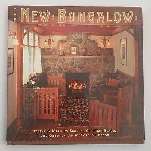 The New Bungalow by Matthew Bialecki, Christian Gladu, et al.