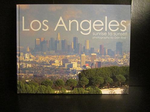 Los Angeles: Sunrise to Sunset