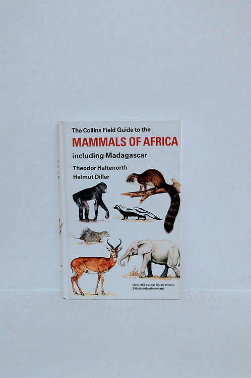 A Collins Field Guide to the Mammals of Africa Including Madagascar