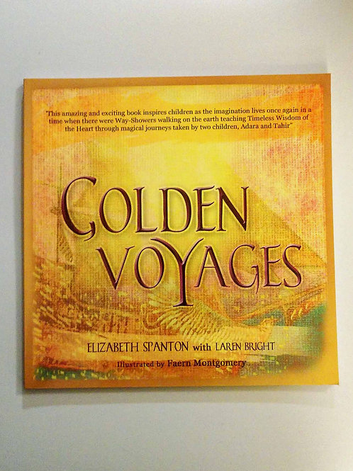 Golden Voyages by Elizabeth Spanton and Laren Bright