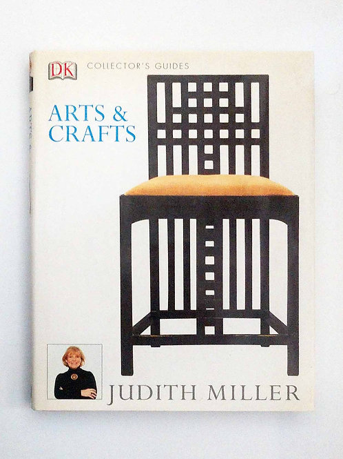 Arts & Crafts (Collector's Guides) by Judith Miller